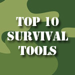 Top 10 Tools for a Survival Scenario
