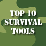 Top 10 Survival Tools
