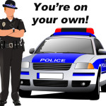 Police Say You're On Your Own