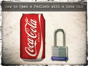Open a padlock with a coke can