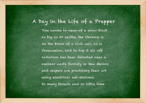 day in the life of a prepper