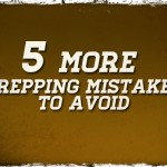 5 More Prepping Mistakes to Avoid