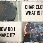 Char Cloth What Is It and How Do I make It