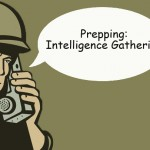 Preppers: Intelligence Gathering