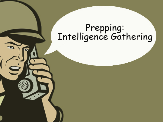Prepping: Intelligence Gathering