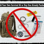 Build Your Own Survival Kit or Buy One Already Packaged?