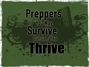 Preppers thrive