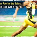 Preppers Passing the Baton: Who Can Take Over If You Fall?