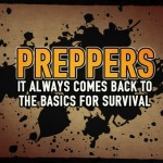 Preppers: It Always Comes Back to the Basics for Survival