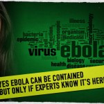 Yes Ebola Can be Contained but Only If Experts Know It's Here
