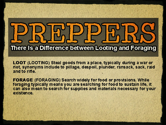 Looting and Foraging