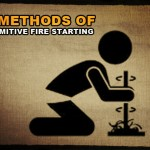 7 Methods of Primitive Fire Starting