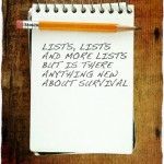 Lists, Lists and More Lists But is There Anything New About Survival