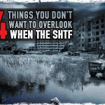 4 Things You Don't Want to Overlook When the SHTF