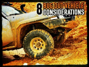 Bug Out Vehicle Considerations