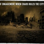 Rules of Engagement When Chaos Rules the City