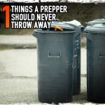 21 Things a Prepper Should Never Throw Away