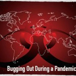Bugging Out During a Pandemic