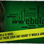 Ebola Is Here: Was There Ever Any Doubt It Would Arrive