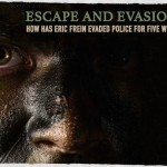 Escape and Evasion: How Has Eric Frein Evaded Police for Five Weeks
