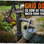 Grid Down So How Do You Pump Water from Your Well