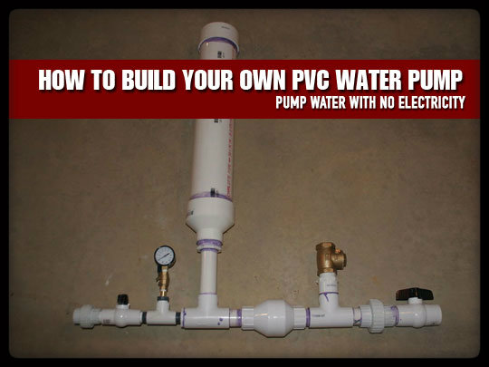 How to build your own pvc water pump survival for Homes built on your land with no money down