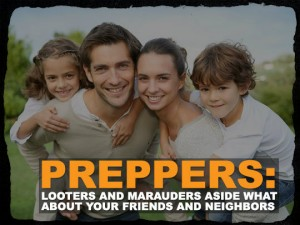 Preppers Friends and Family