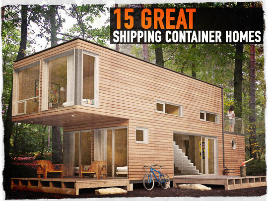 Shipping Container Cabin 15 great shipping container homes - preparing for shtf