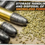 Storage Handling and Disposal of Smokeless Powder