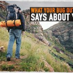 What Your Bug out Bag Says about You