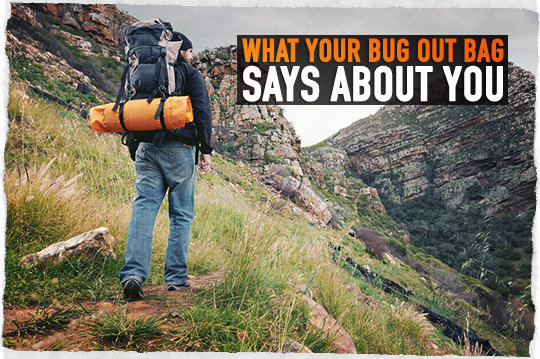Bug Out Bag Says About You