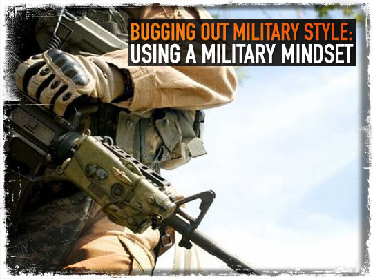 Bugging Out Military Mindset