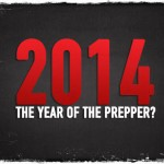 2014: The Year of The Prepper?