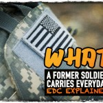 What a Former Soldier Carries Everyday: EDC Explained