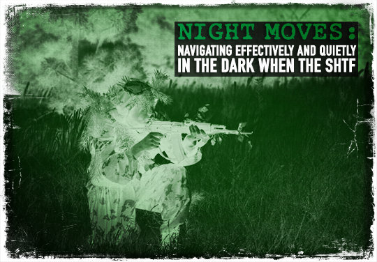 Night Navigation SHTF