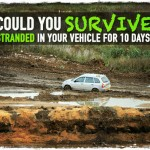 Could You Survive Stranded in Your Vehicle for 10 Days?