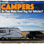 Campers: Do They Make Good Bug Out Vehicles?