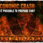 Economic Crash: Is It Possible to Prepare for?