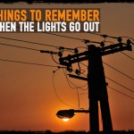 Five Things to Remember When the Lights Go Out