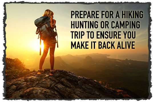 Prepare for Hiking and Hunting Trip