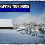 Prepping Your House for the Winter Cold
