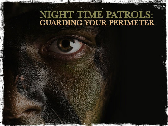 Night Time Patrols