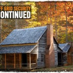 Off Grid Security Continued