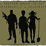 A Prepper Group Is Not Necessarily a Democracy