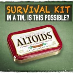 Survival Kit in a Tin, Is This Possible?