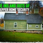 The Ins and Outs of Prepper Home Security