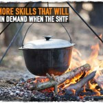 5 More Skills That Will be in Demand When The SHTF