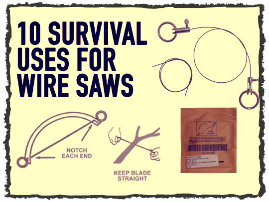 Survival Uses Wire Saws