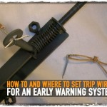 How To and Where To Set Trip Wires For an Early Warning System