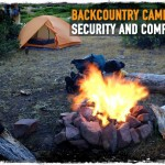 Backcountry Camping: Security and Comfort